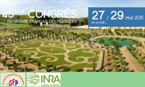 Devenir et impact des pesticides 45e Congrès GFP Versailles 2015