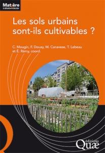 Ouvrage : Les sols urbains sont-ils cultivables ?
