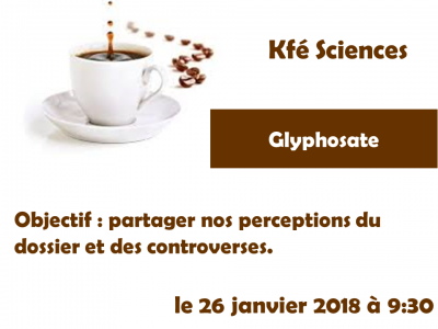 Kfé Sciences : Glyphosate