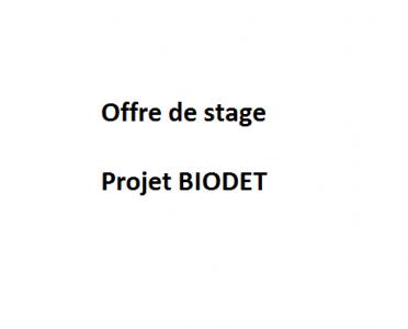 OFFRE DE STAGE : Projet BIODET